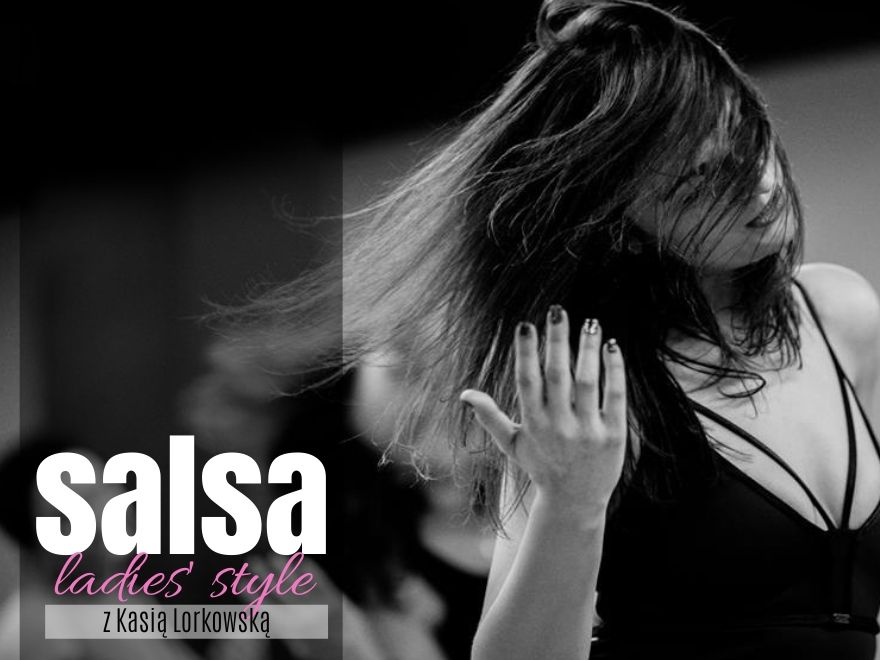 Salsa for ladies on2 od podstaw z Kasią 9.03