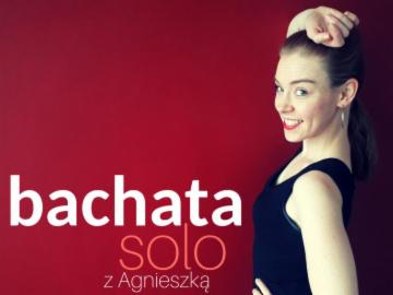 Bachata Ladies open level z Agnieszką 26-27.01